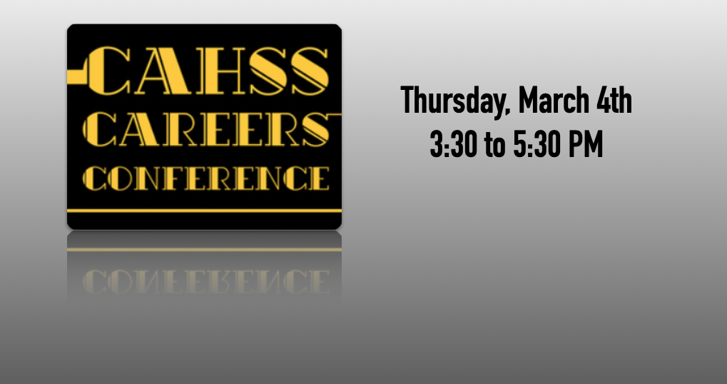 CAHSS Career Conference Info